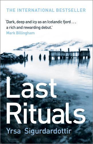 Last Rituals: Thora Gudmundsdottir Book 1 - Thora Gudmundsdottir (Paperback)