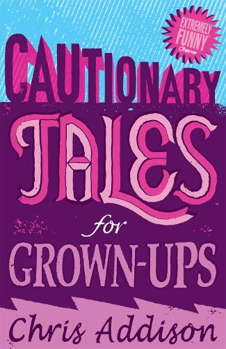 Cautionary Tales (Paperback)