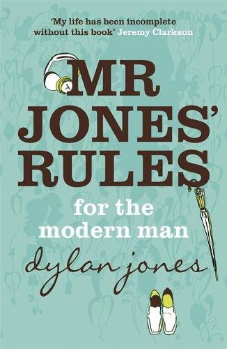 Mr Jones' Rules for the Modern Man (Paperback)