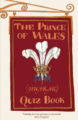 The Prince of Wales (Highgate) Quiz Book (Paperback)