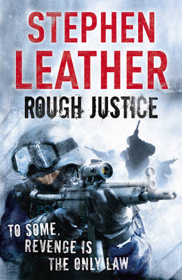 Rough Justice: The 7th Spider Shepherd Thriller (Paperback)