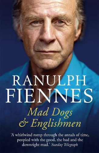 Mad Dogs and Englishmen (Paperback)