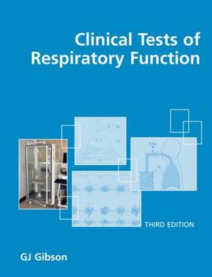Clinical Tests of Respiratory Function (Hardback)
