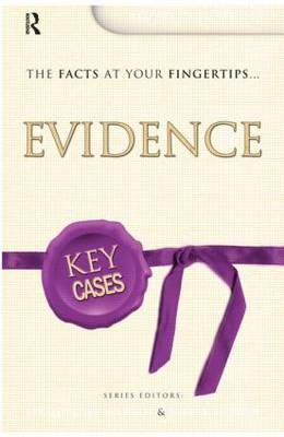 Key Cases: Evidence - Key Cases (Paperback)