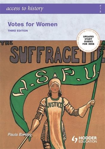 Access to History: Votes for Women Third Edition - Access to History (Paperback)