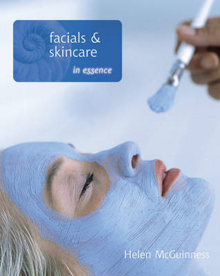 Facials and Skin Care in Essence - In Essence (Paperback)