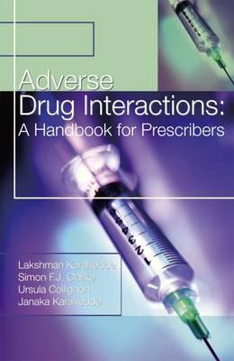 Adverse Drug Interactions: A Handbook for Prescribers (Paperback)
