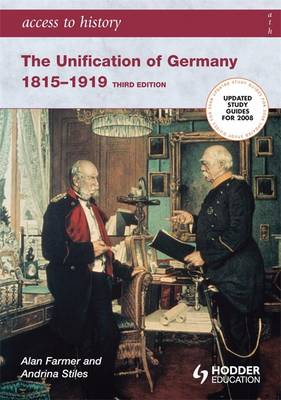 The Unification of Germany 1815-1919 - Access to History (Paperback)