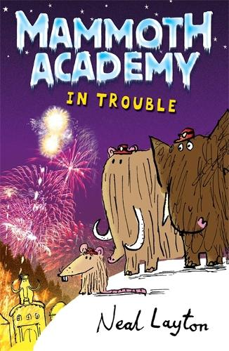 Mammoth Academy: In Trouble - Mammoth Academy (Paperback)
