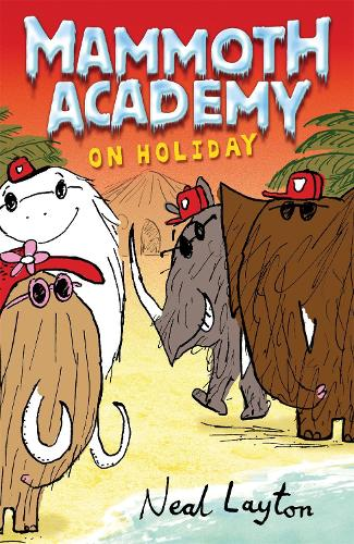 Mammoth Academy: Mammoth Academy On Holiday - Mammoth Academy (Paperback)