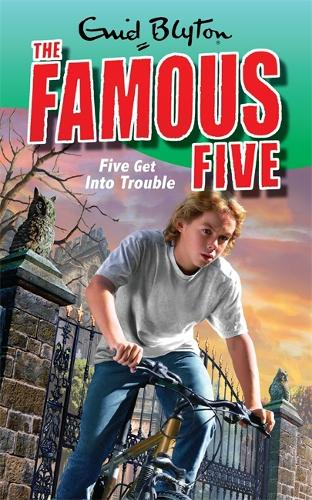 Five Get Into Trouble: Book 8 - Famous Five (Paperback)