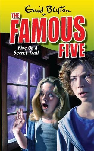 Famous Five: Five On A Secret Trail: Book 15 - Famous Five (Paperback)