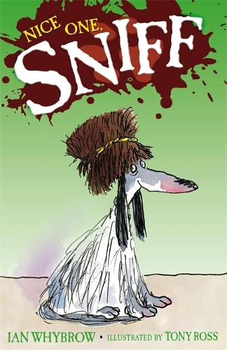 Sniff: Nice One Sniff - Sniff (Paperback)