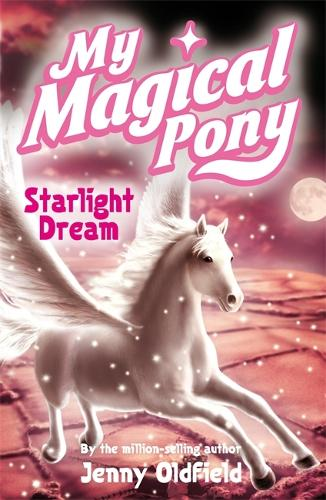 Starlight Dream: Book 13 - My Magical Pony (Paperback)