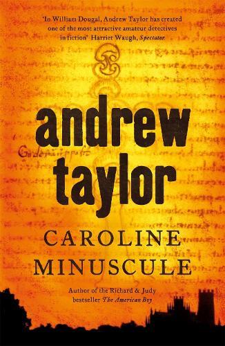 Caroline Minuscule: William Dougal Crime Series Book 1 (Paperback)