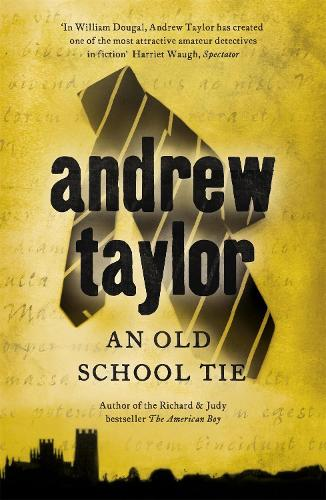 An Old School Tie: William Dougal Crime Series Book 4 (Paperback)