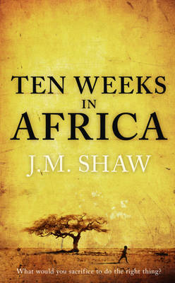 Ten Weeks in Africa (Hardback)