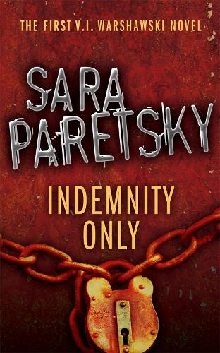 Indemnity Only: V.I. Warshawski 1 (Paperback)