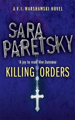 Killing Orders: V.I. Warshawski 3 (Paperback)