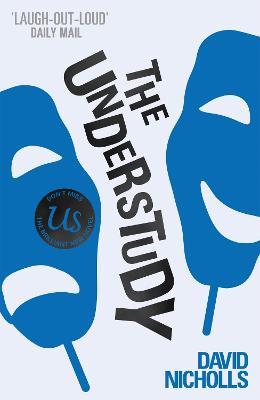 The Understudy By David Nicholls Waterstones