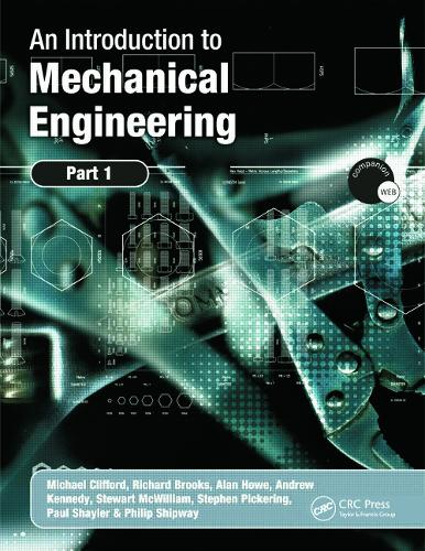 An Introduction to Mechanical Engineering: Part 1 (Paperback)