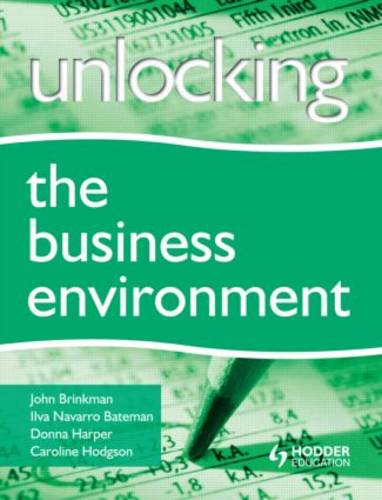 Unlocking the Business Environment (Paperback)