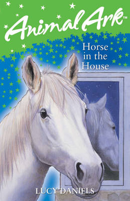 Horse in the House - Animal Ark No. 281 (Paperback)