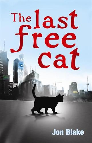 The Last Free Cat (Paperback)
