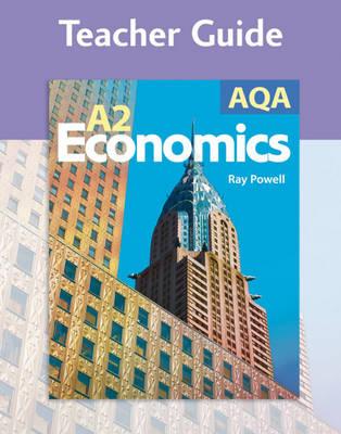 AQA A2 Economics: Teacher Guide (Spiral bound)