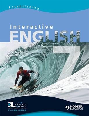 Interactive English Year 7 Establishing Pupil's Book - K3e8 (Hardback)
