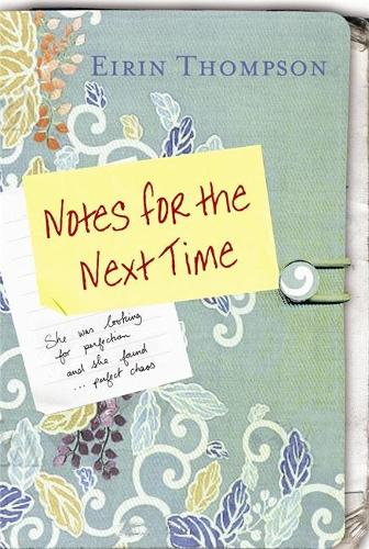 Notes for the Next Time (Paperback)