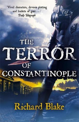 The Terror of Constantinople (Death of Rome Saga Book Two) (Paperback)