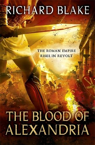 The Blood of Alexandria (Death of Rome Saga Book Three) (Paperback)