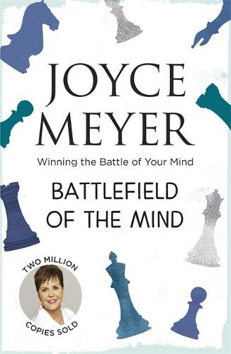 Battlefield of the Mind: Winning the Battle of Your Mind (Paperback)
