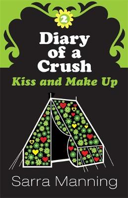 Kiss and Make Up - Diary of a Crush (Paperback)