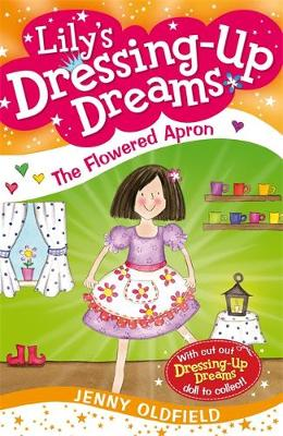 The Flowered Apron: Book 6 - Dressing-Up Dreams 6 (Paperback)