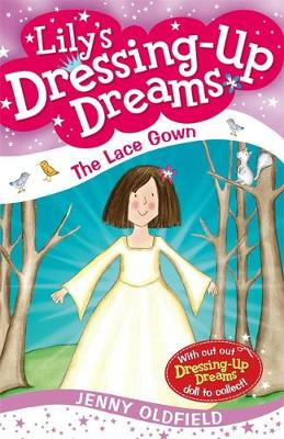The Lace Gown: Book 8 - Dressing-Up Dreams 8 (Paperback)