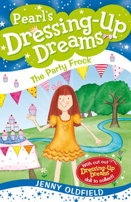 The Party Frock: Bk. 10 - Dressing-up Dreams 10 (Paperback)