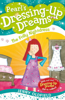 The Frilly Nightdress - Dressing-up Dreams 12 (Paperback)
