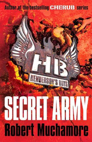 Henderson's Boys: Secret Army: Book 3 - Henderson's Boys (Paperback)