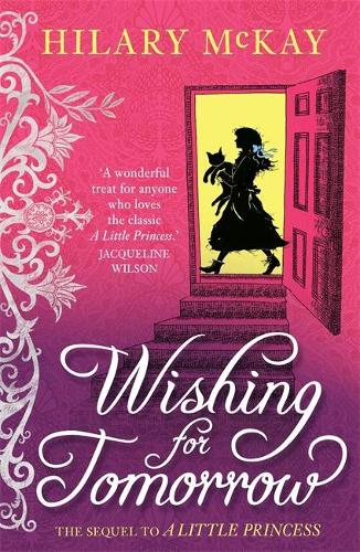 Wishing for Tomorrow: The sequel to A Little Princess (Paperback)