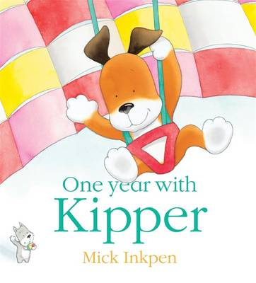 One Year with Kipper - Kipper No. 133 (Paperback)