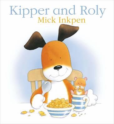 Kipper and Roly - Kipper 20 (Paperback)