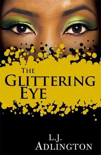 The Glittering Eye (Paperback)