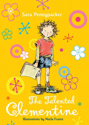 The Talented Clementine: Bk. 2 - Clementine No. 6 (Hardback)