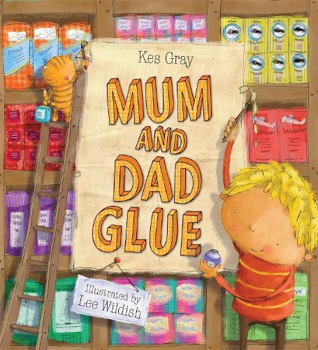 Mum and Dad Glue (Paperback)