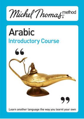 Michel Thomas Method: Arabic Introductory Course - Michel Thomas Series (CD-Audio)