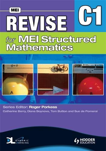 Revise for MEI Structured Mathematics - C1 (Paperback)