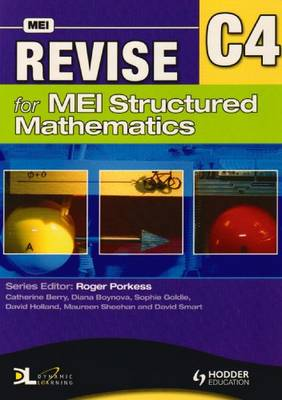 Revise for MEI Structured Mathematics - C4 (Paperback)