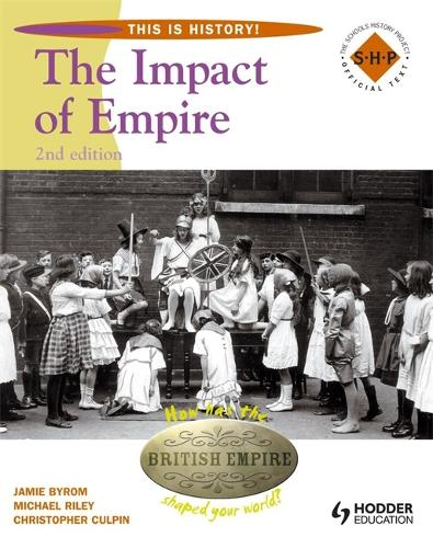 This Is History: Impact of Empire 2nd Edition Pupil's Book (Paperback)